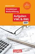 Aufgaben VWL & BWL