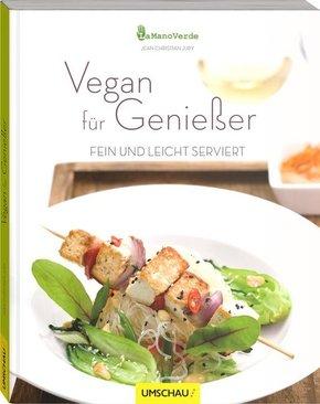 Vegan für Genießer