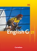 English G 21, Ausgabe B: 10. Schuljahr, Schülerbuch; Bd.6