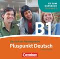 Pluspunkt Deutsch, Ausgabe 2009: 1 Audio-CD (Lektion 7-12); Bd.B1/2