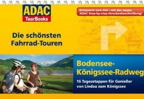 Bodensee-Königssee-Radweg - ADAC TourBooks Die schönsten Fahrrad-Touren