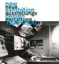 Neue Ausstellungsgestaltung 1900-2000