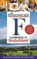 Der Feinschmecker, Landhotels in Deutschland