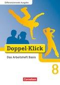 Doppel-Klick, Differenzierende Ausgabe: 8. Schuljahr, Das Arbeitsheft Basis
