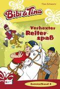 Bibi und Tina - Verhexter Re..