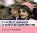 Die größten Lügen und Legenden der Weltgeschichte, 2 Audio-CDs