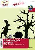 Schattenspiele mit Pfiff, m. Audio-CD