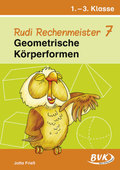 Rudi Rechenmeister: Geometrische Körperformen, 1.-3. Klasse; Bd.7