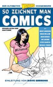 So zeichnet man Comics - Grundlagen und Anatomie
