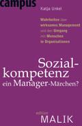 Sozialkompetenz - ein Manager-Märchen?