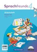 Sprachfreunde, Ausgabe Süd (2010): 4. Schuljahr, Arbeitsheft m. CD-ROM