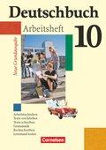 Deutschbuch, Neue Grundausgabe: 10. Schuljahr, Arbeitsheft