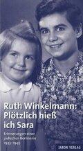 Ruth Winkelmann: Plötzlich hieß ich Sara