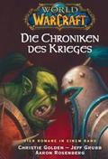 World of Warcraft, Die Chroniken des Krieges - Sammelbd.1