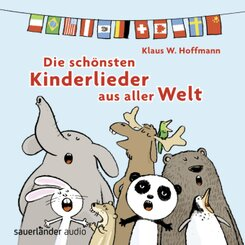 Die schönsten Kinderlieder aus alller Welt, 1 Audio-CD