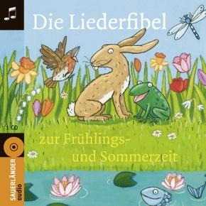 Die Liederfibel zur Frühlings- und Sommerzeit, 1 Audio-CD