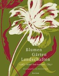 Blumen, Gärten, Landschaften