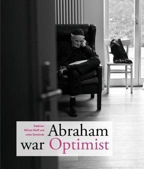 Abraham war Optimist