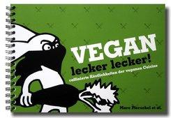 Vegan lecker lecker! - Bd.1