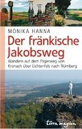terra magica Der fränkische Jakobsweg