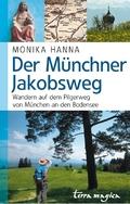 terra magica Der Münchner Jakobsweg