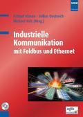 Industrielle Kommunikation mit Feldbus und Ethernet, m. CD-ROM