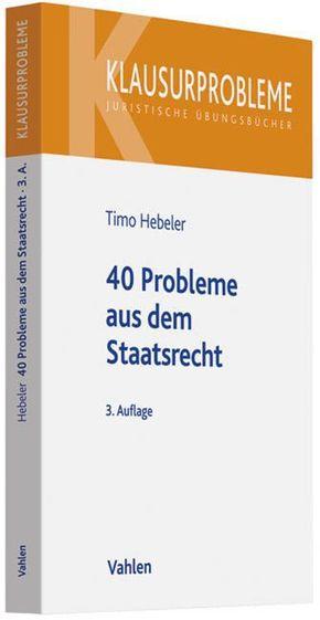 40 Probleme aus dem Staatsrecht