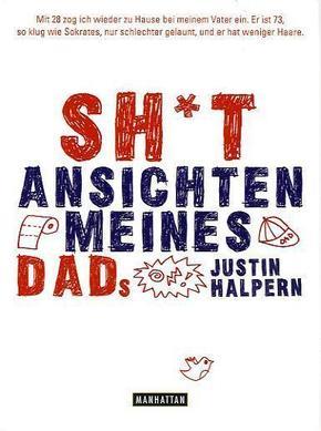Shit - Ansichten meines Dads