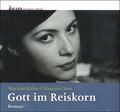 Gott im Reiskorn (CD)