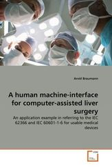 A human machine-interface for computer-assisted liver surgery (eBook, 15x22x0,9)