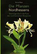 Die Pflanzen Nordhessens