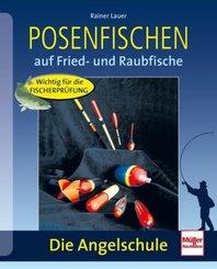 Posenfischen auf Fried- und Raubfische