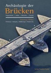 Archäologie der Brücken; Archaeology of Bridges