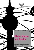 Mein Name sei Berlin