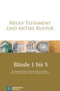 Neues Testament und Antike Kultur - Bd.1-5