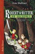 Robert und die Ritter, Der Drachenwald