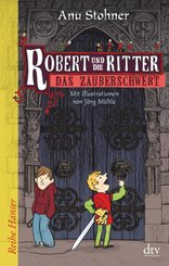 Robert und die Ritter 1, Das Zauberschwert