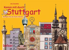 Komm mit durch Stuttgart!