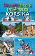 Rother Wanderbuch Erlebnisurlaub mit Kindern Korsika