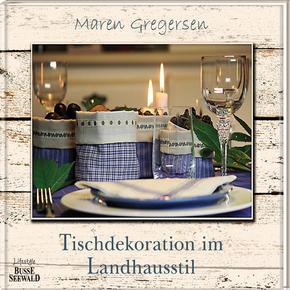 Tischdekorationen im Landhausstil