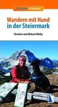 Wandern mit Hund in der Steiermark