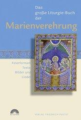 Das Große Liturgie-Buch der Marienverehrung, m. CD-ROM