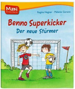 Benno Superkicker - Der neue Stürmer - Maxi Bilderbuch