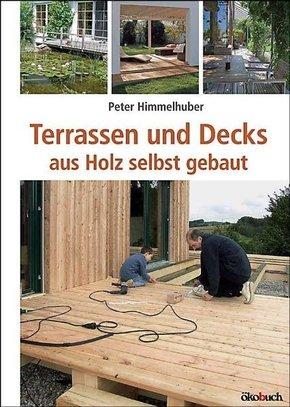 Terrassen und Decks aus Holz selbst gebaut