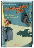 Codewort 007 - Heimliches im Hinterhof