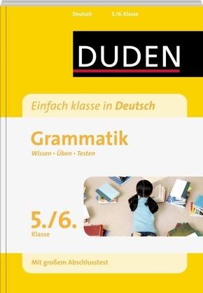Wissen - Üben -Testen: Deutsch - Grammatik 5./6. Klasse