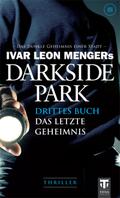 Darkside Park, Das letzte Geheimnis