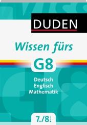 Duden Wissen fürs G8, 7./8. Klasse
