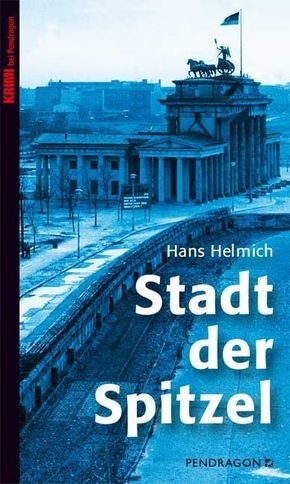 Stadt der Spitzel   ; Deutsch; BERLIN