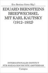 Eduard Bernsteins Briefwechsel mit Karl Kautsky (1912-1932)